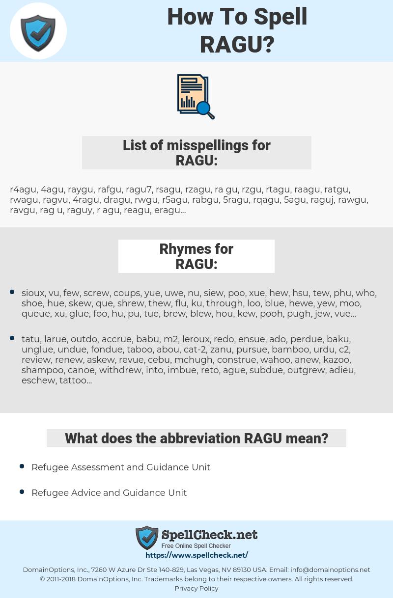 RAGU, spellcheck RAGU, how to spell RAGU, how do you spell RAGU, correct spelling for RAGU