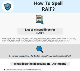 RAIF, spellcheck RAIF, how to spell RAIF, how do you spell RAIF, correct spelling for RAIF