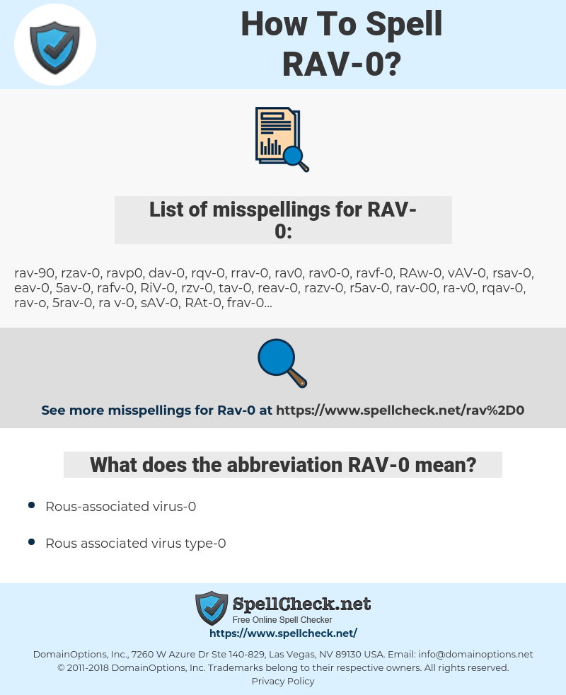 RAV-0, spellcheck RAV-0, how to spell RAV-0, how do you spell RAV-0, correct spelling for RAV-0