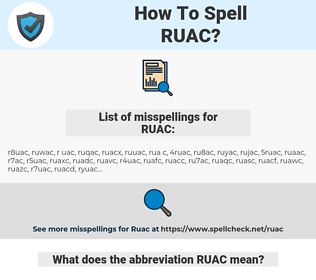 RUAC, spellcheck RUAC, how to spell RUAC, how do you spell RUAC, correct spelling for RUAC