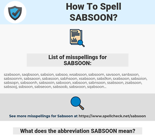 SABSOON, spellcheck SABSOON, how to spell SABSOON, how do you spell SABSOON, correct spelling for SABSOON