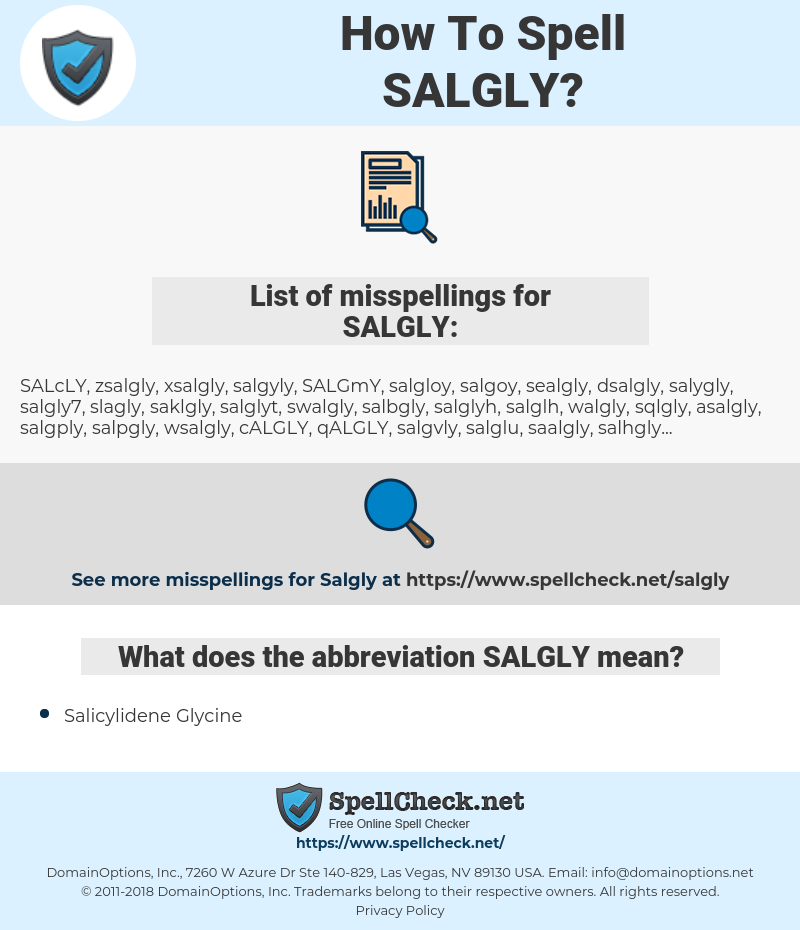 SALGLY, spellcheck SALGLY, how to spell SALGLY, how do you spell SALGLY, correct spelling for SALGLY