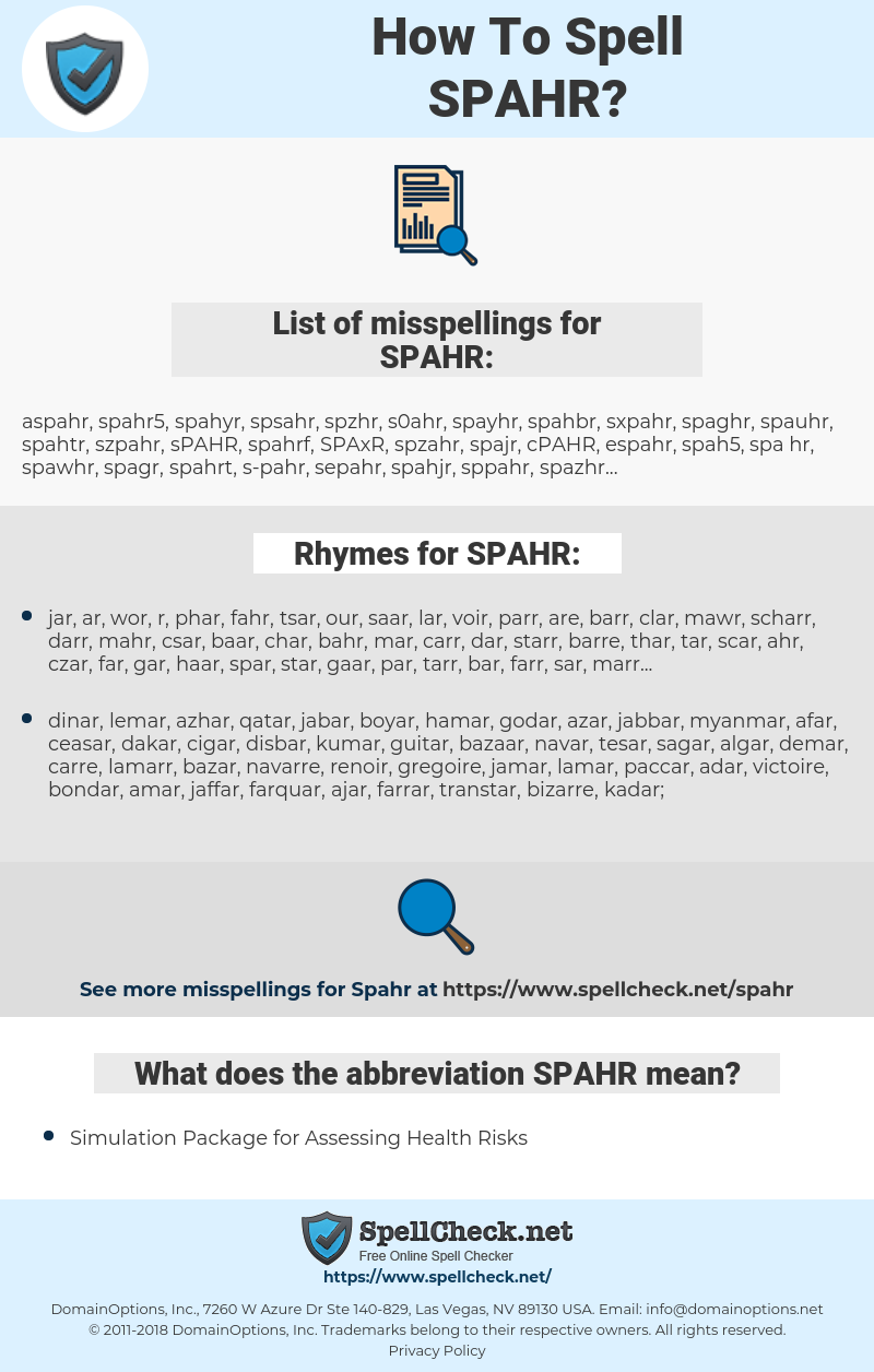 SPAHR, spellcheck SPAHR, how to spell SPAHR, how do you spell SPAHR, correct spelling for SPAHR