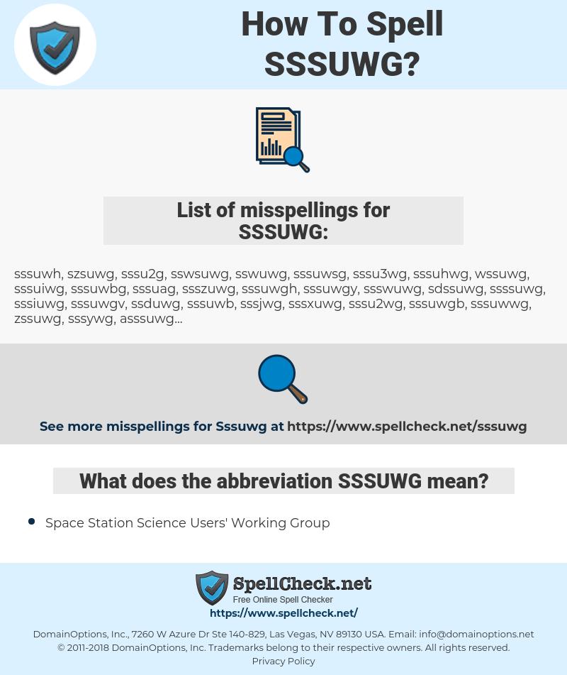 SSSUWG, spellcheck SSSUWG, how to spell SSSUWG, how do you spell SSSUWG, correct spelling for SSSUWG