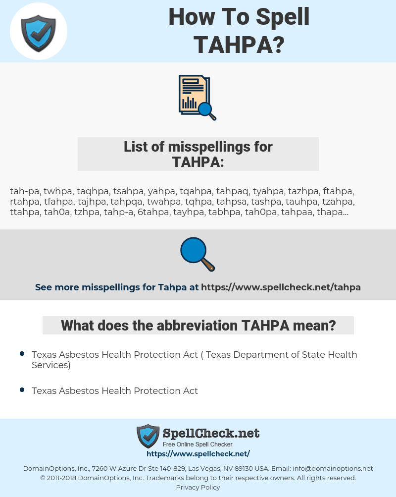 TAHPA, spellcheck TAHPA, how to spell TAHPA, how do you spell TAHPA, correct spelling for TAHPA