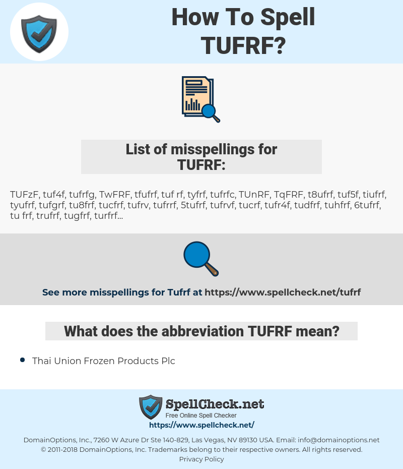 TUFRF, spellcheck TUFRF, how to spell TUFRF, how do you spell TUFRF, correct spelling for TUFRF
