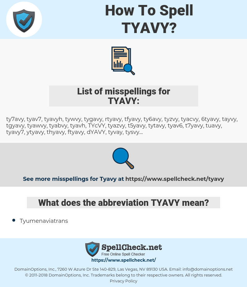 TYAVY, spellcheck TYAVY, how to spell TYAVY, how do you spell TYAVY, correct spelling for TYAVY