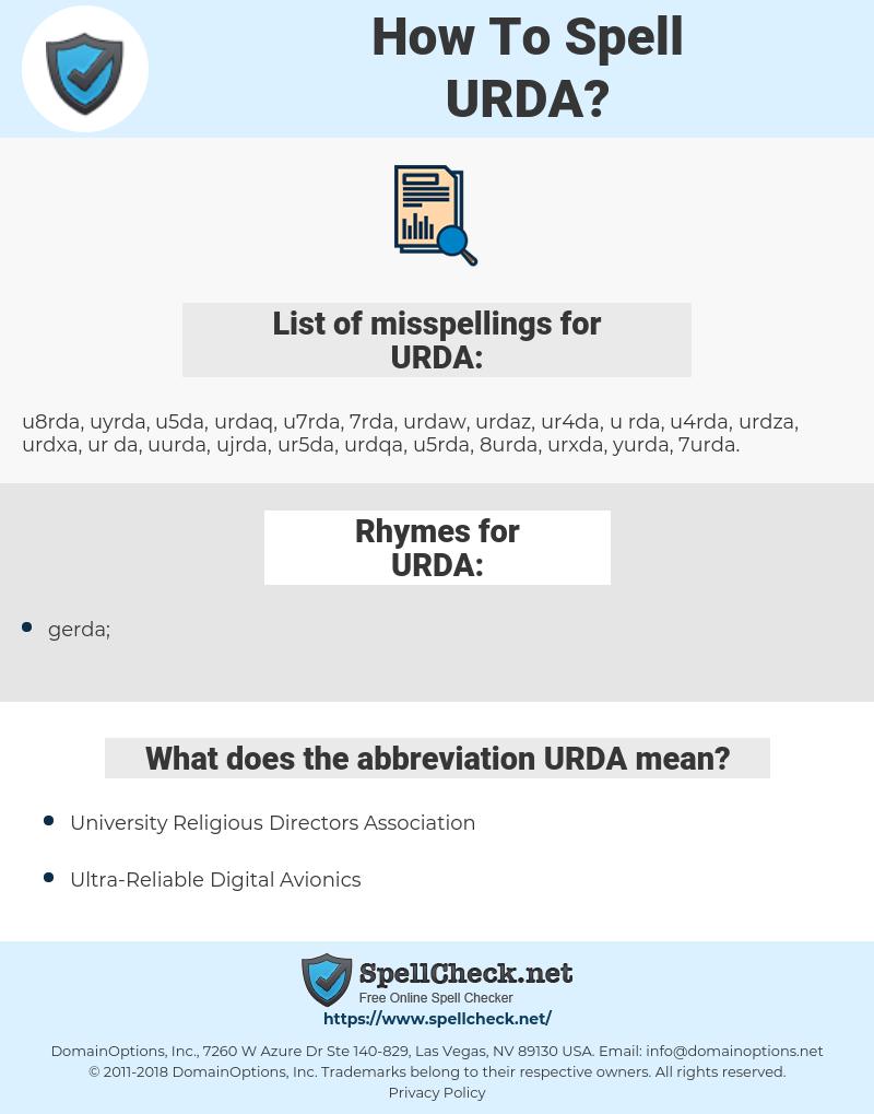 URDA, spellcheck URDA, how to spell URDA, how do you spell URDA, correct spelling for URDA