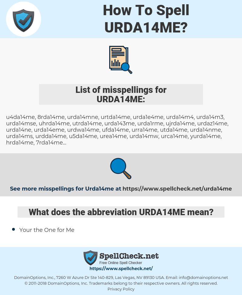 URDA14ME, spellcheck URDA14ME, how to spell URDA14ME, how do you spell URDA14ME, correct spelling for URDA14ME