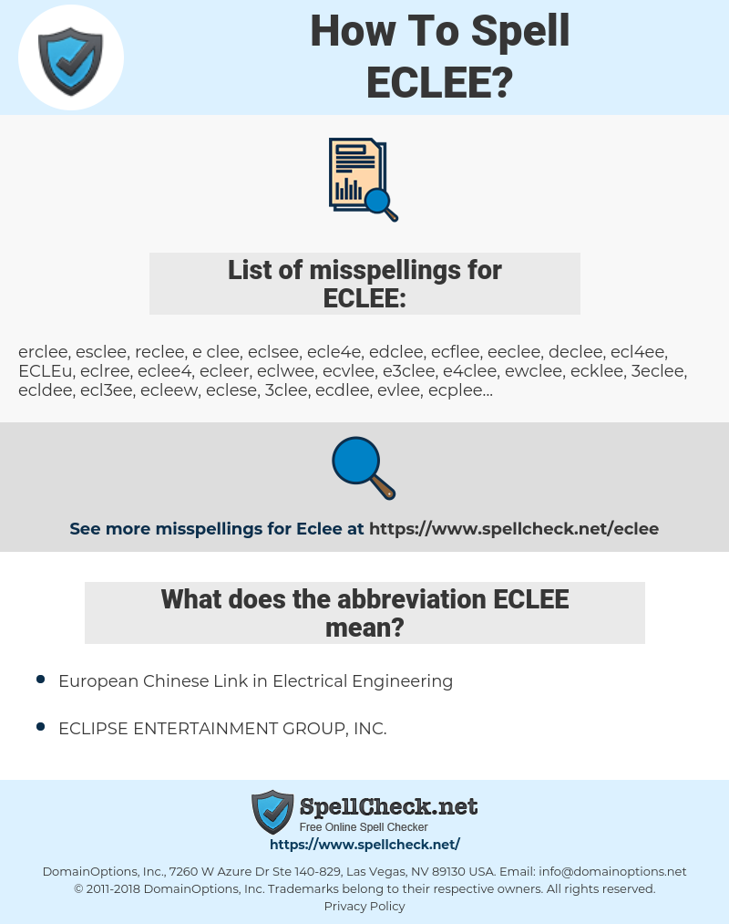 ECLEE, spellcheck ECLEE, how to spell ECLEE, how do you spell ECLEE, correct spelling for ECLEE