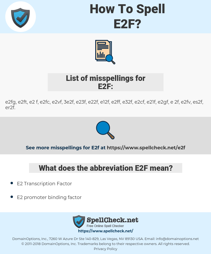E2F, spellcheck E2F, how to spell E2F, how do you spell E2F, correct spelling for E2F