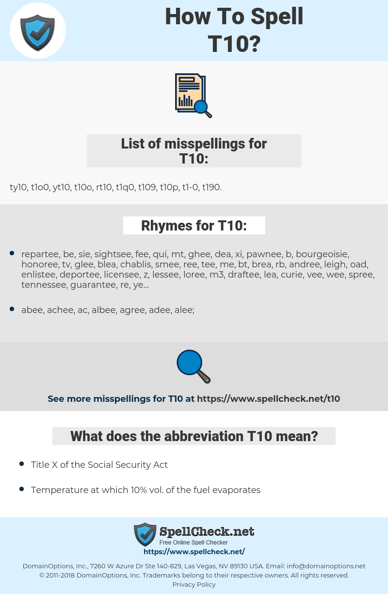 T10, spellcheck T10, how to spell T10, how do you spell T10, correct spelling for T10