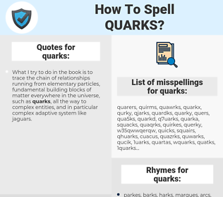 quarks, spellcheck quarks, how to spell quarks, how do you spell quarks, correct spelling for quarks
