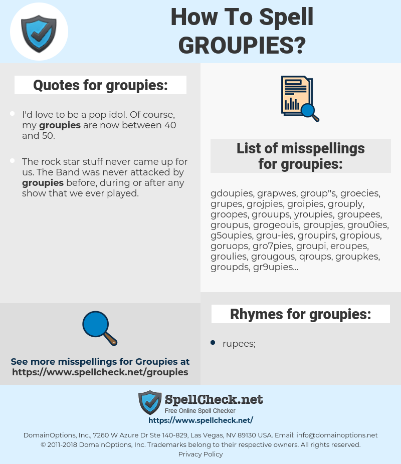 groupies, spellcheck groupies, how to spell groupies, how do you spell groupies, correct spelling for groupies