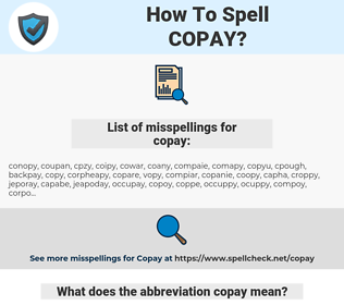 copay, spellcheck copay, how to spell copay, how do you spell copay, correct spelling for copay