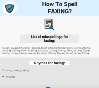 faxing, spellcheck faxing, how to spell faxing, how do you spell faxing, correct spelling for faxing