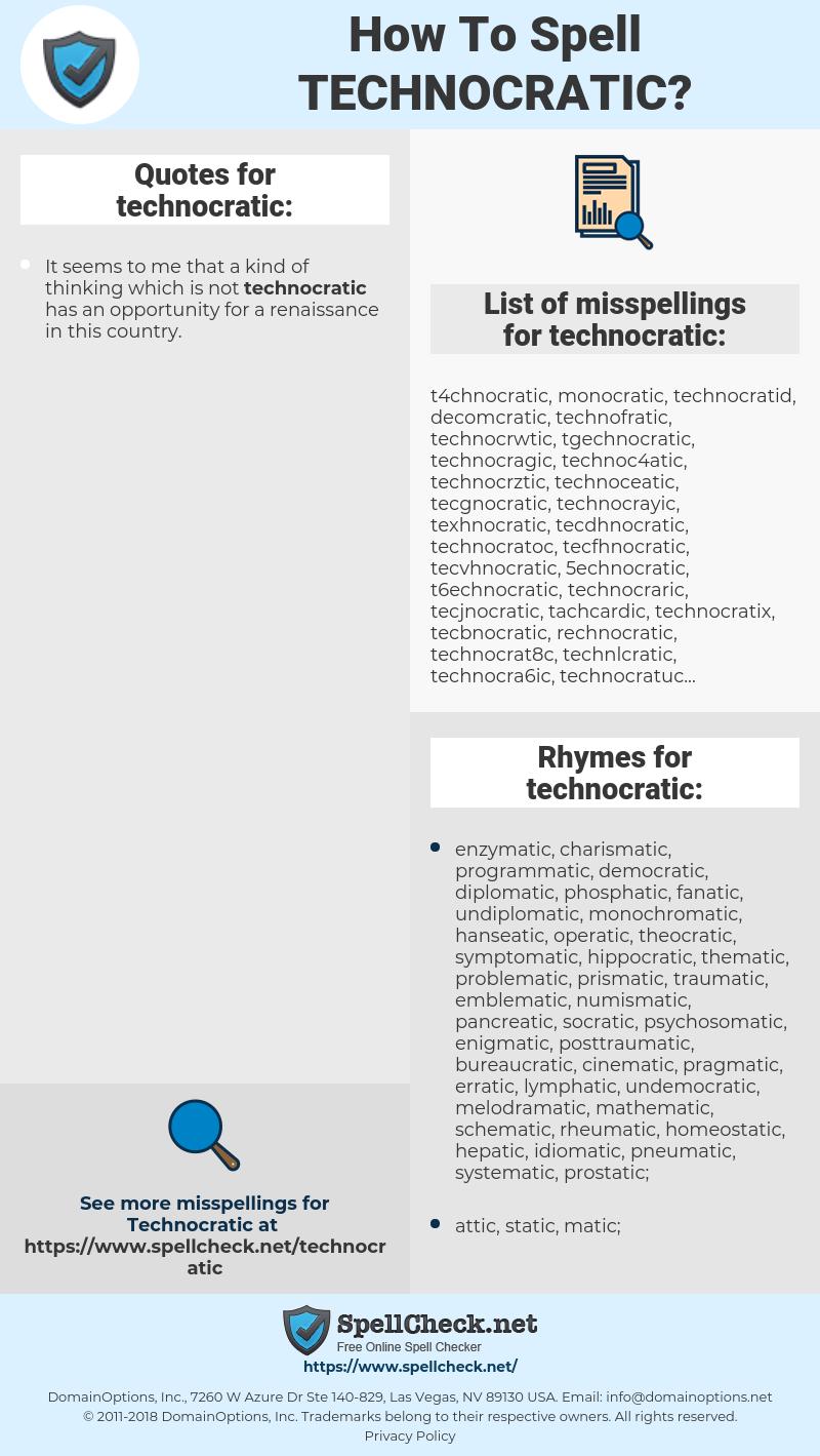 technocratic, spellcheck technocratic, how to spell technocratic, how do you spell technocratic, correct spelling for technocratic