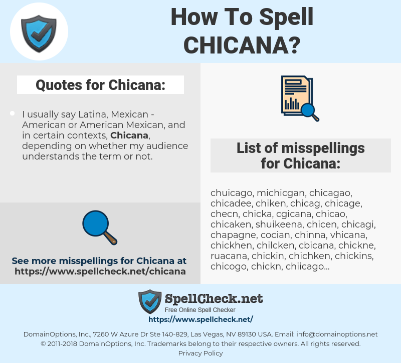 Chicana, spellcheck Chicana, how to spell Chicana, how do you spell Chicana, correct spelling for Chicana