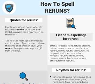reruns, spellcheck reruns, how to spell reruns, how do you spell reruns, correct spelling for reruns