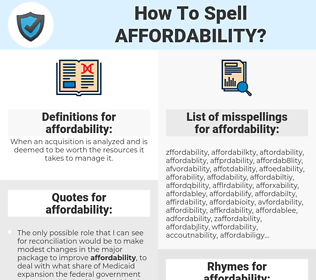 affordability, spellcheck affordability, how to spell affordability, how do you spell affordability, correct spelling for affordability