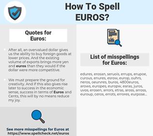 Euros, spellcheck Euros, how to spell Euros, how do you spell Euros, correct spelling for Euros