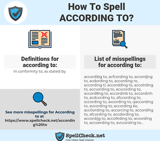 according to, spellcheck according to, how to spell according to, how do you spell according to, correct spelling for according to