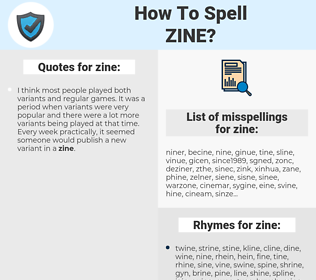 zine, spellcheck zine, how to spell zine, how do you spell zine, correct spelling for zine