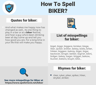 biker, spellcheck biker, how to spell biker, how do you spell biker, correct spelling for biker