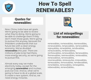 renewables, spellcheck renewables, how to spell renewables, how do you spell renewables, correct spelling for renewables
