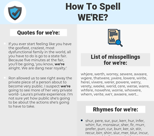 we're, spellcheck we're, how to spell we're, how do you spell we're, correct spelling for we're