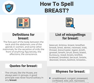 breast, spellcheck breast, how to spell breast, how do you spell breast, correct spelling for breast