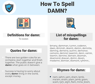 damn, spellcheck damn, how to spell damn, how do you spell damn, correct spelling for damn