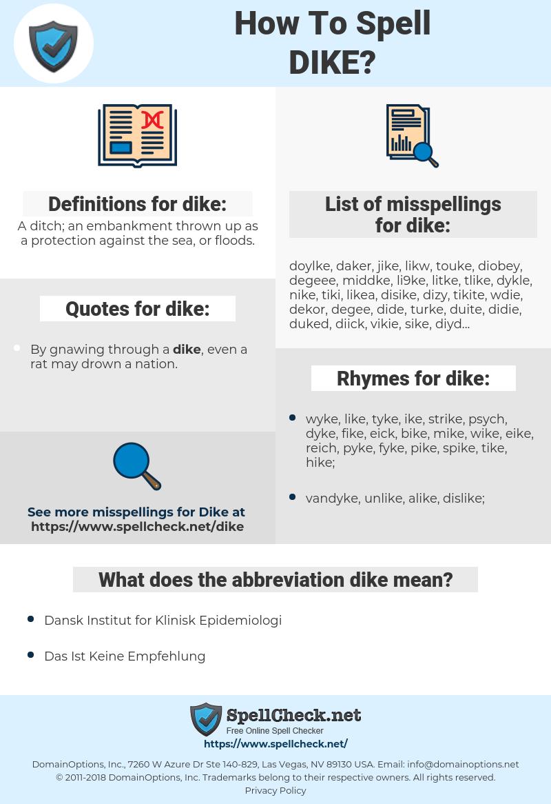 dike, spellcheck dike, how to spell dike, how do you spell dike, correct spelling for dike