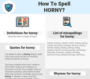 horny, spellcheck horny, how to spell horny, how do you spell horny, correct spelling for horny