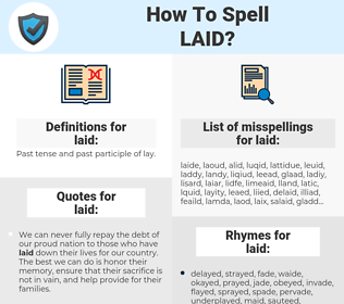 laid, spellcheck laid, how to spell laid, how do you spell laid, correct spelling for laid