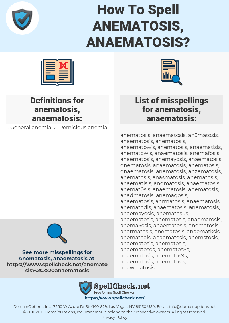 anematosis, anaematosis, spellcheck anematosis, anaematosis, how to spell anematosis, anaematosis, how do you spell anematosis, anaematosis, correct spelling for anematosis, anaematosis