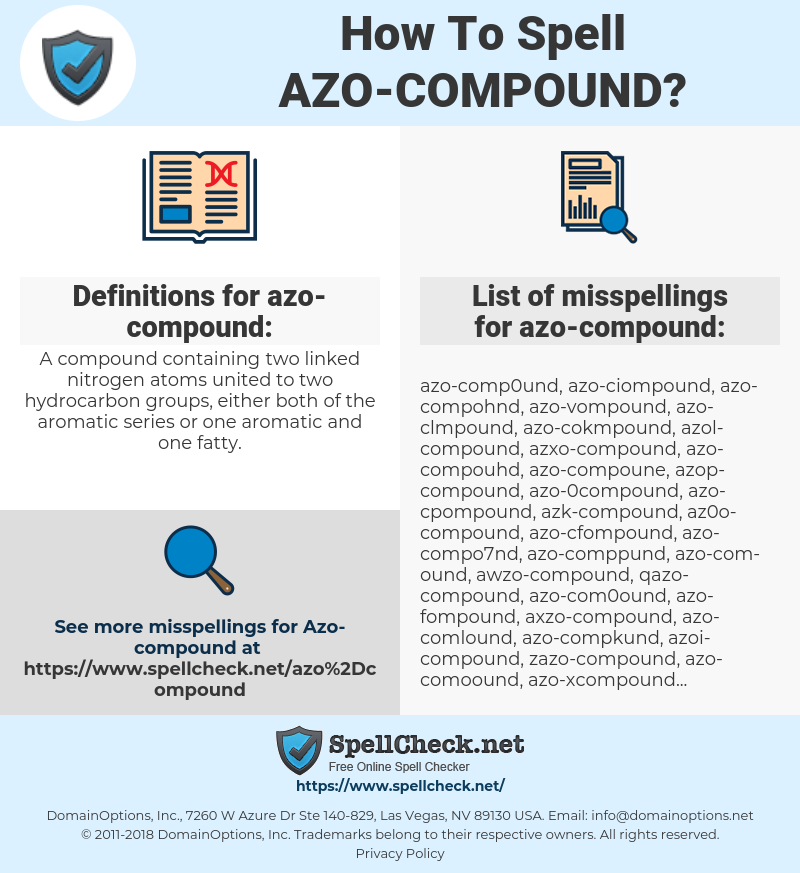 azo-compound, spellcheck azo-compound, how to spell azo-compound, how do you spell azo-compound, correct spelling for azo-compound