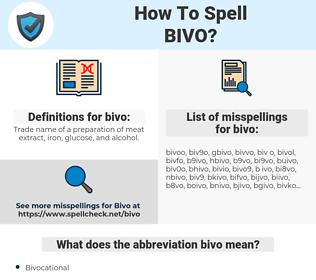 bivo, spellcheck bivo, how to spell bivo, how do you spell bivo, correct spelling for bivo