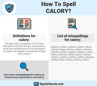 calory, spellcheck calory, how to spell calory, how do you spell calory, correct spelling for calory