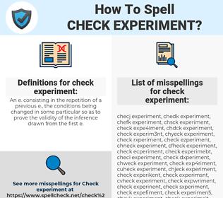 check experiment, spellcheck check experiment, how to spell check experiment, how do you spell check experiment, correct spelling for check experiment