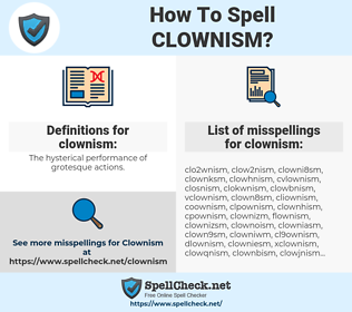 clownism, spellcheck clownism, how to spell clownism, how do you spell clownism, correct spelling for clownism