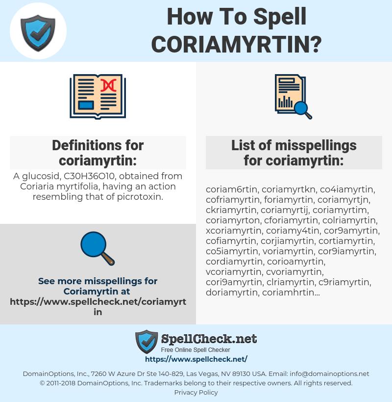 coriamyrtin, spellcheck coriamyrtin, how to spell coriamyrtin, how do you spell coriamyrtin, correct spelling for coriamyrtin