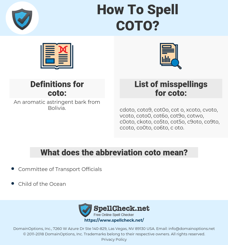coto, spellcheck coto, how to spell coto, how do you spell coto, correct spelling for coto