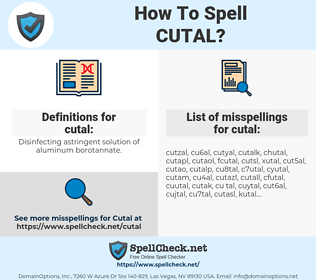 cutal, spellcheck cutal, how to spell cutal, how do you spell cutal, correct spelling for cutal