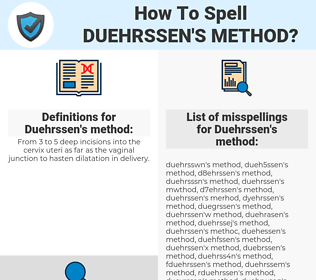 Duehrssen's method, spellcheck Duehrssen's method, how to spell Duehrssen's method, how do you spell Duehrssen's method, correct spelling for Duehrssen's method