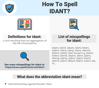 idant, spellcheck idant, how to spell idant, how do you spell idant, correct spelling for idant