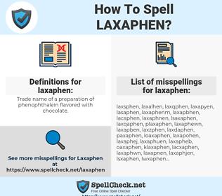 laxaphen, spellcheck laxaphen, how to spell laxaphen, how do you spell laxaphen, correct spelling for laxaphen