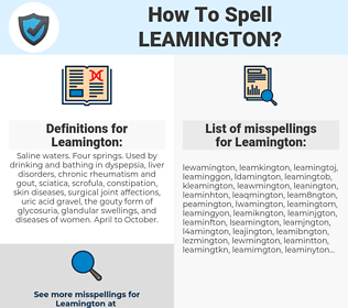 Leamington, spellcheck Leamington, how to spell Leamington, how do you spell Leamington, correct spelling for Leamington