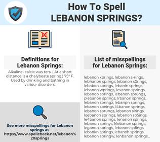 Lebanon Springs, spellcheck Lebanon Springs, how to spell Lebanon Springs, how do you spell Lebanon Springs, correct spelling for Lebanon Springs