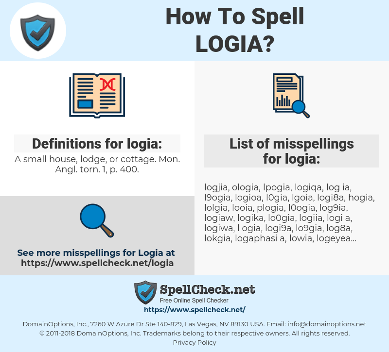 logia, spellcheck logia, how to spell logia, how do you spell logia, correct spelling for logia